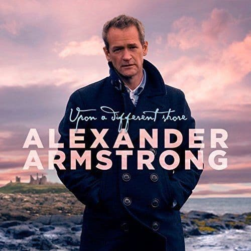Alexander Armstrong<br>Upon A Different Shore <br>CD